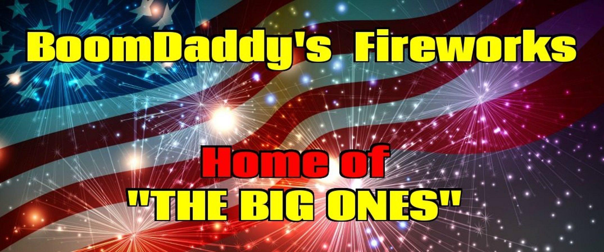 BOOMDADDY'S FIREWORKS